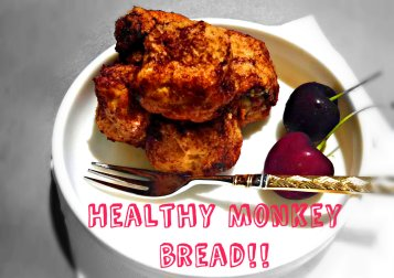 Healhty monkeybread