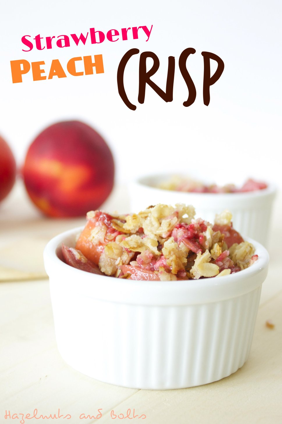 Strawberry Peach Crisp- All natural, fruit-packed crisp that can be made gluten-free!